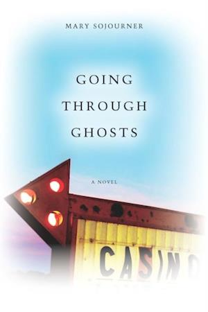 Going Through Ghosts af Mary Sojourner