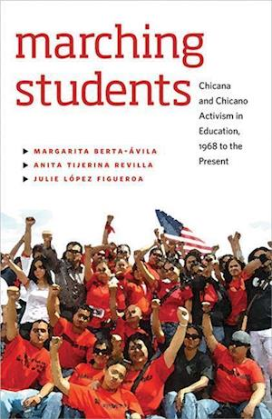 Marching Students af Margarita Berta-avila, Julie Figueroa, Anita Tijerina-Revilla