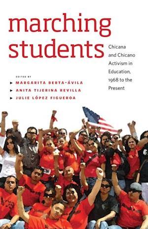 Marching Students af Margarita Berta-avila, Anita Tijerina-Revilla, Julie Figueroa