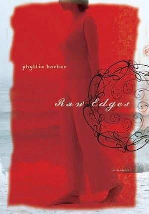 Raw Edges af Phyllis Barber