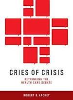 Cries of Crisis af Robert B. Hackey