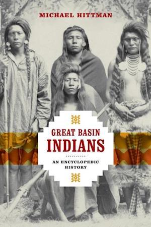 Great Basin Indians af Michael Hittman