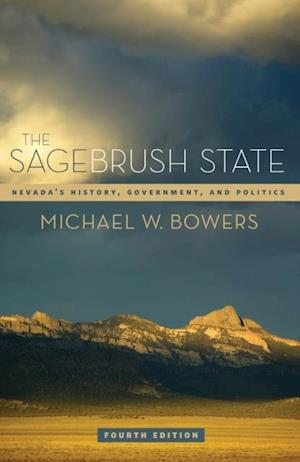 Sagebrush State, 4th Ed af Michael W. Bowers