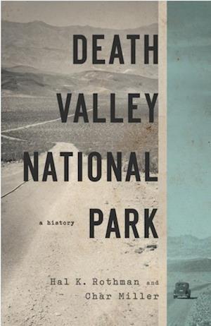 Death Valley National Park af Char Miller, Hal Rothman