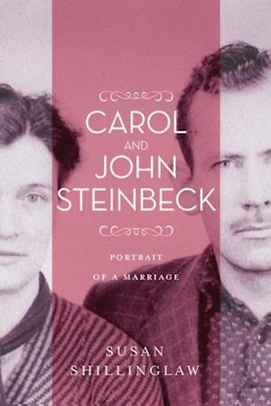 Carol and John Steinbeck af Susan Shillinglaw