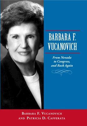 Barbara F. Vucanovich af Patricia D. Cafferata, Barbara F. Vucanovich