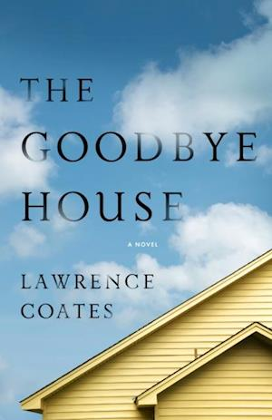 Goodbye House af Lawrence Coates