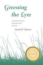Greening the Lyre af David W. Gilcrest