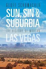 Sun, Sin & Suburbia af Geoff Schumacher