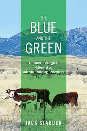 The Blue and the Green af Jack Stauder