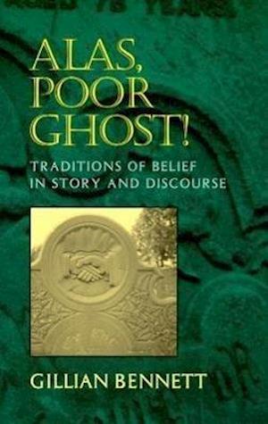 Alas Poor Ghost! af Gillian Bennett