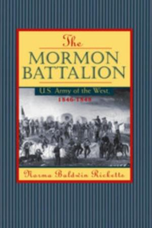 Mormon Battalion af Norma Ricketts