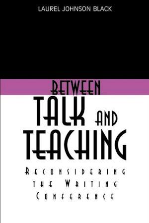 Between Talk And Teaching af Laurel Black