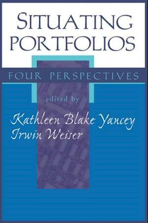 Situating Portfolios af Kathleen Yancey
