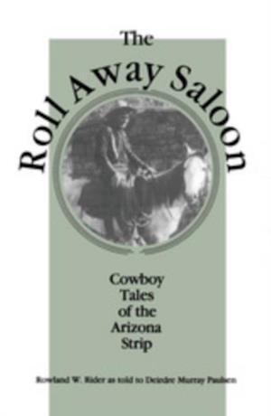 Roll Away Saloon af Deirdre Paulsen
