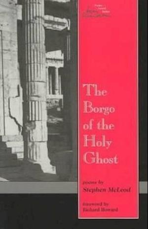 Borgo of the Holy Ghost af Richard Howard, Stephen McLeod