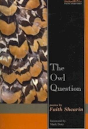 Owl Question af Faith Shearin