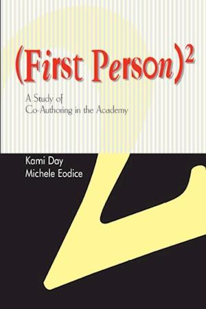 First Person Squared af Kami Day, Michele Eodice