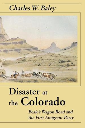 Disaster At The Colorado af Charles Baley