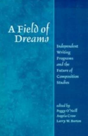 Field Of Dreams af Peggy O'Neill