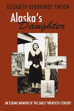 Alaska's Daughter af Elizabeth Pinson