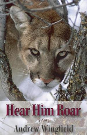Hear Him Roar af Andrew Wingfield
