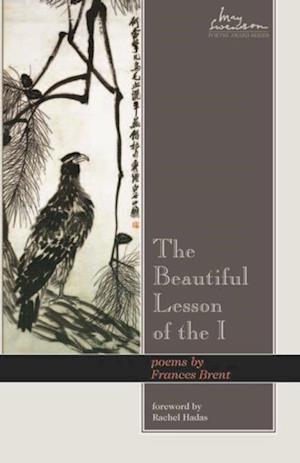 Beautiful Lesson of the I af Frances Brent