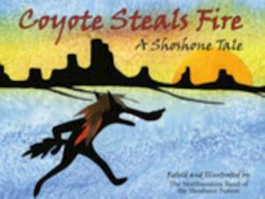 Coyote Steals Fire af Northwestern Shoshone Nation