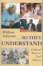 So They Understand af William Schneider