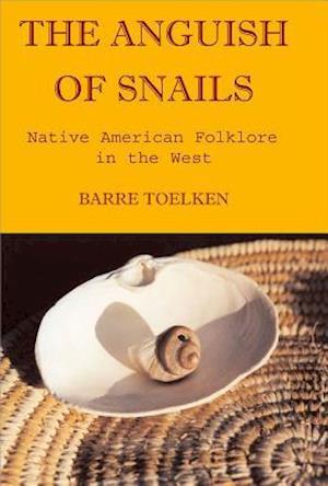 Anguish of Snails af Barre Toelken