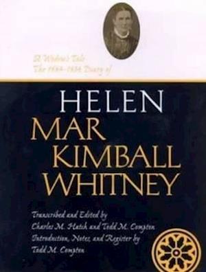 A Widow's Tale af Helen Mar Whitney, Charles Hatch, Meliss M. Bunce