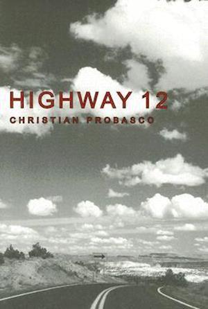 Highway 12 af Christian Probasco