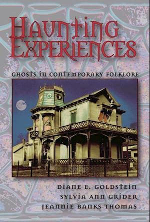 Haunting Experiences af Sylvia Grider, Diane Goldstein, Jeannie Banks Thomas