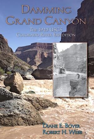 Damming Grand Canyon af Diane E Boyer, Robert H. Webb