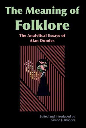 Meaning of Folklore af Alan Dundes