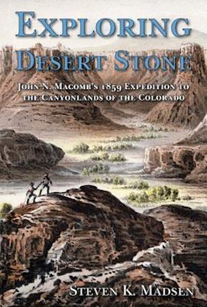 Exploring Desert Stone af Steven K. Madsen