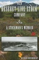 Old Deseret Live Stock Company af W. Dean Frischknecht