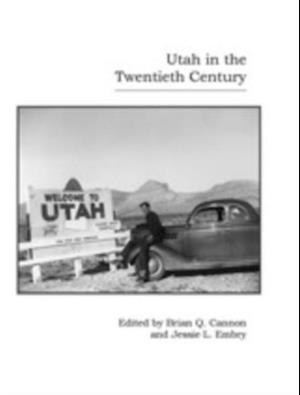 Utah in the Twentieth Century
