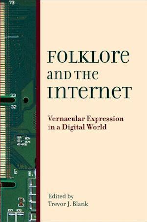 Folklore & the Internet af Trevor J. Blank