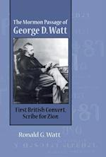 The Mormon Passage of George D. Watt af Ronald G. Watt