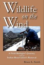 Wildlife on the Wind af Bruce L. Smith