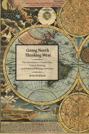 Going North Thinking West af Irvin Peckham