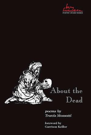 About the Dead af Travis Mossotti