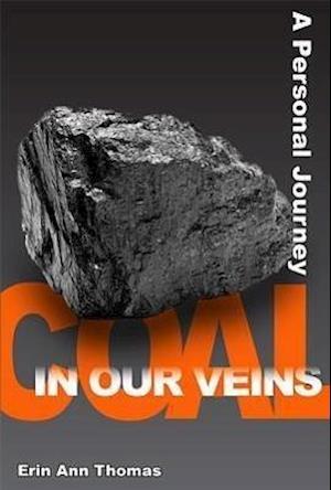 Coal in Our Veins af Erin Ann Thomas