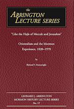 Like the Hajis of Meccah and Jerusalem af Richard Francaviglia