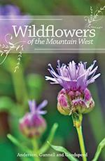 Wildflowers of the Mountain West af Jay Dee Gunnell, Richard M. Anderson, Jerry L. Goodspeed