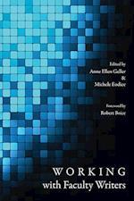 Working with Faculty Writers af Anne Ellen Geller
