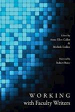Working with Faculty Writers af Anne Ellen Geller, Michele Eodice