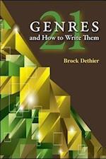 Twenty-One Genres and How to Write Them af Brock Dethier