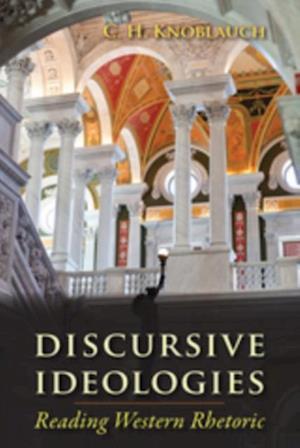 Discursive Ideologies af C. H. Knoblauch